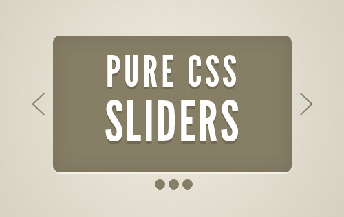 Pure CSS3 Sliders and Tutorials