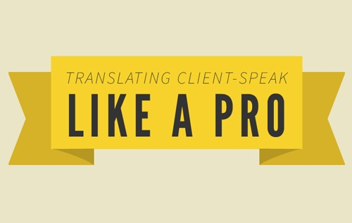 Translating Client-Speak like a Pro for Web Designer