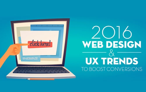 2016 Web Design & UX Trends to Boost Conversions