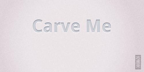 Carve Me