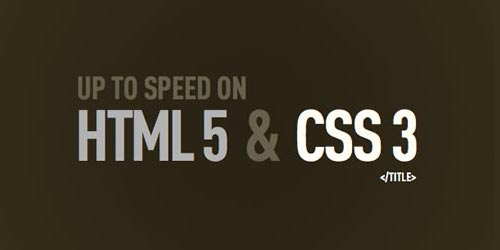 Up to Speed on HTML5 and CSS3